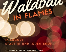 Waldbad in Flames